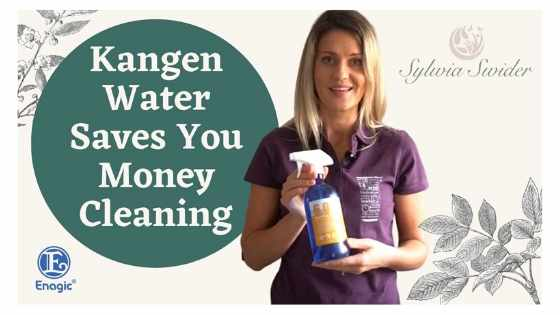 Kangen Water Saves You Money Cleaning